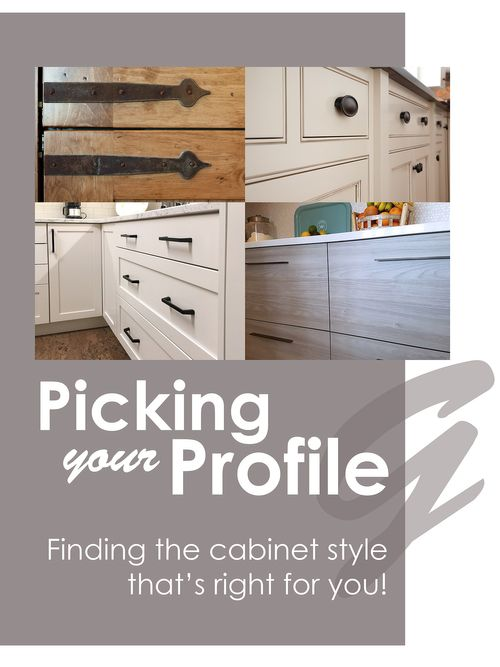 Picking your Profile: Finding the Cabinet Style that Fits You!